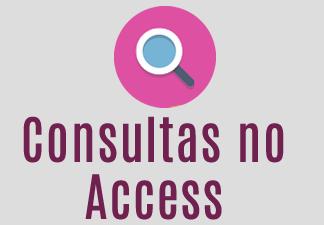 Consultas no Access
