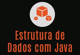 Estrutura de Dados com Java
