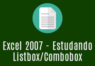 Excel 2007 - Estudando Listbox/Combobox