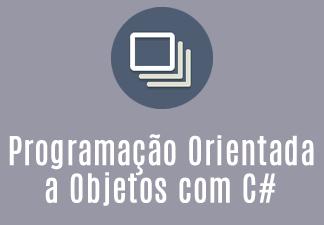 Programação Orientada a Objetos com CSharp