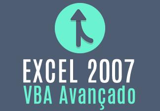 Excel 2007 - VBA Avançado