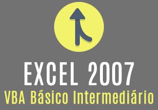 Excel 2007 - VBA básico intermediário