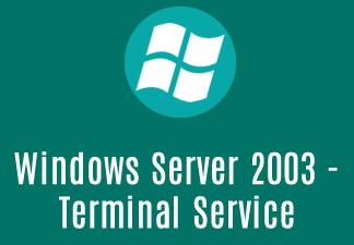 Windows server 2003 - Terminal Service