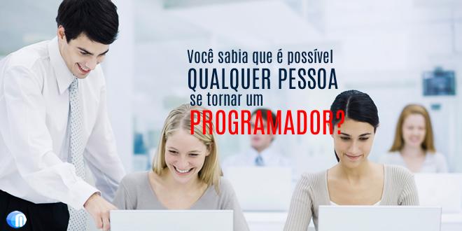 Qualquer pessoa pode se tornar um programador?